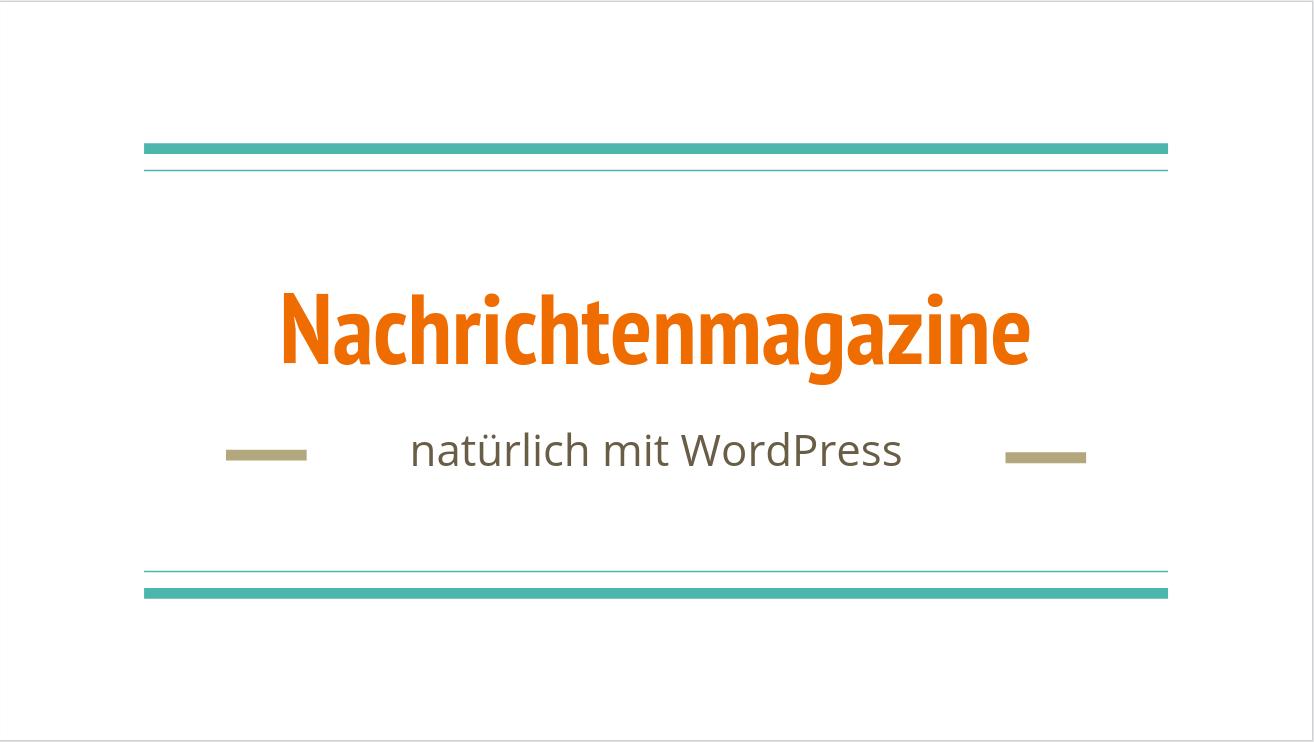Nachrichtenmagazine mit WordPress